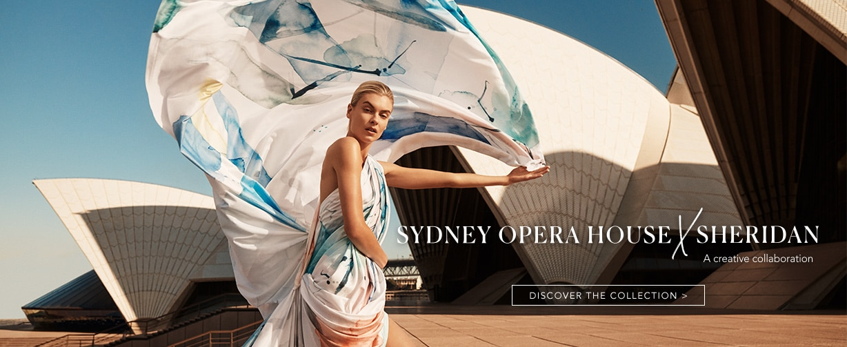 Sydney Opera House X Sheridan - Discover the Collection
