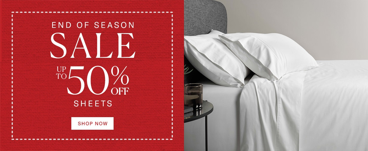 Sleep in Comfort - 50% off High Thread Count Sheets