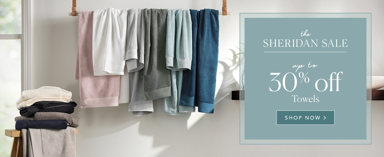 Save up to 30% off Luxury Cotton Towels - at Sheridan